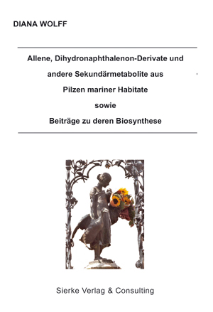 Allene, Dihydronaphthalenon-Derivate und andere Sekundärmetabolite aus Pilzen mariner Habitate zu deren Biosynthese-0