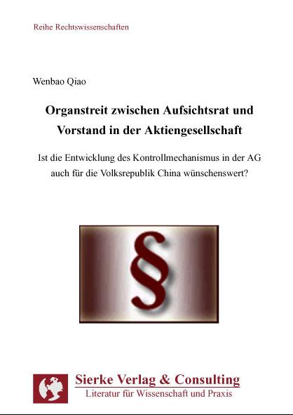 Organstreit zwischen Aufsichtsrat und Vorstand in der Aktiengesellschaft-0