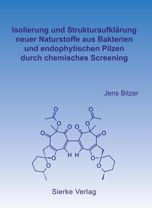 Isolierung und Strukturaufklärung neuer Naturstoffe aus Bakterien und endophytischen Pilzen durch chemisches Screening-0