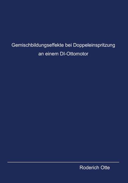 Gemischbildungseffekte bei Doppeleinspritzung an einem DI-Ottomotor-0