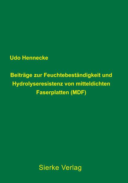 Beiträge zur Feuchtebeständigkeit und Hydrolyseresistenzvon mitteldichten Faserplatten (MDF)-0