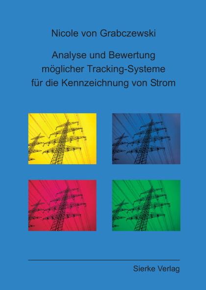Analyse und Bewertung möglicher Tracking-Systeme für die Kennzeichnung von Strom-0