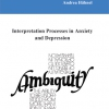 Interpretation Processes in Anxiety and Depression-132