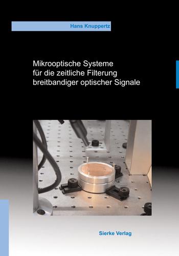 Mirkooptische Systeme für die zeitliche Filterung breitbandiger optischer Signale-0