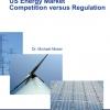 US Energy Market Competition versus Regulation-161