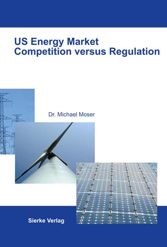 US Energy Market Competition versus Regulation-0