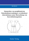 Integration von graphbasierten Datenbankanwendungen verschiedener Abstraktionen unter Betrachtung von Korrektheitsaspekten-0