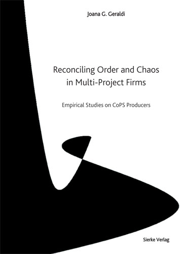 Reconciling Order and Chaos in Multi-Project Firms - Empirical Studies on CoPS Producers-0