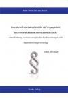 Gesetzliche Unterhaltspflicht für die Vergangenheit nach österreichischem und deutschem Recht - unter Einbezug weiterer europäischer Rechtsordnungen mit Harmonisierungsvorschlag-0