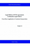 Legal Effects of WTO Agreements in domestic Legal Orders: From Direct Application to consistent Interpretation-0