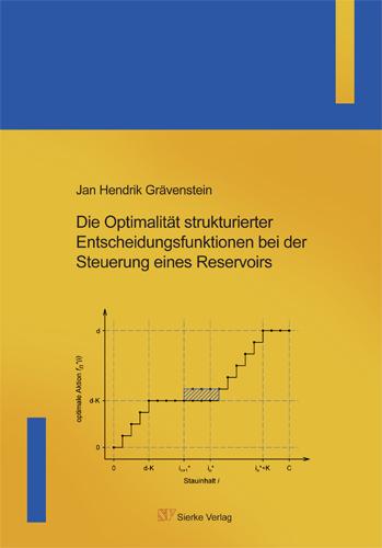 Die Optimalität strukturierter Entscheidungsfunktionen bei der Steuerung eines Reservoirs-0