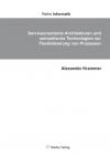 Serviceorientierte Architekturen und semantische Technologien zur Flexibilisierung von Prozessen-0