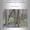 Paläoökologische Beiträge zur Rekonstruktion der holozänen Vegetations-, Moor- und Flussauenentwicklung im Oberrheintiefland-0