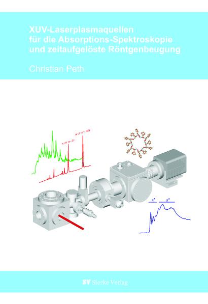 XUV-Laserplasmaquellen für die Absorptions-Spektroskopie und zeitaufgelöste Röntgenbeugung-0