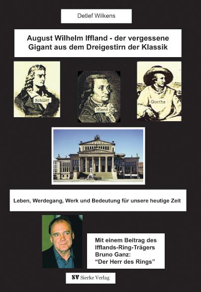 August-Wilhelm Iffland - Der vergessene Gigant aus dem Dreigestirn der Klassik-0