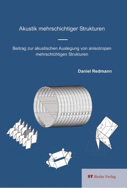 Akustik mehrschichtiger Strukturen - Beitrag zur akustischen Auslegung von anisotropen mehrschichtigen Strukturen-0