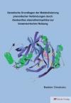 Genetische Grundlagen der Metabolidierung phenolischer Verbindungen durch Geobacillus stearothermophilus zur biosensorischen Nutzung-0
