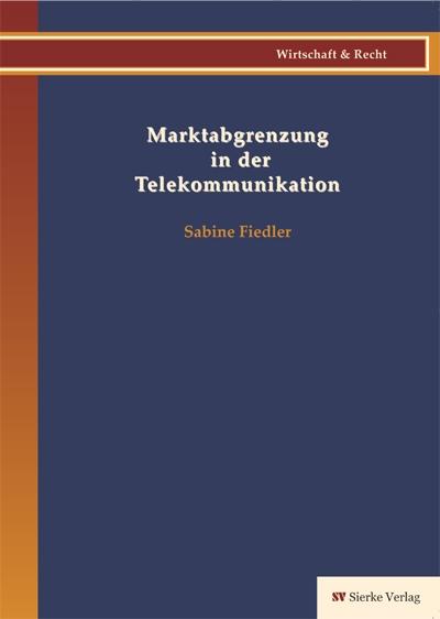 Marktabgrenzung in der Telekommunikation-0