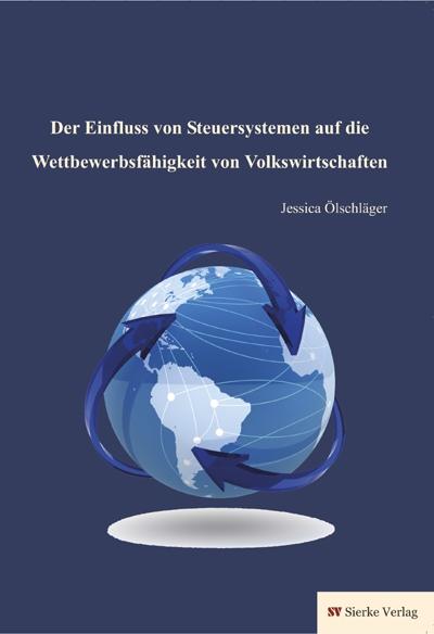 Der Einfluss von Steuersystemen auf die Wettbewerbsfähigkeit von Volkswirtschaften-0