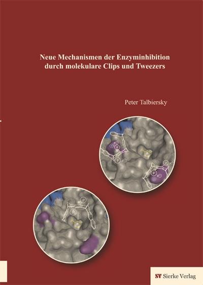 Neue Mechanismen der Enzyminhibition durch molekulare Clips und Tweezers-0