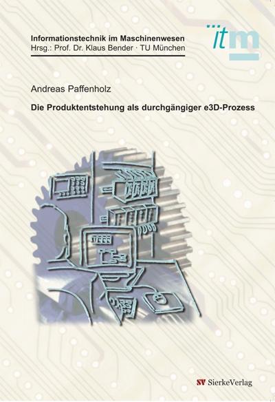Die Produktentstehung als durchgängiger e3D-Prozess-0