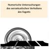 Numerische Untersuchungen des aeroakustischen Verhaltens des Fagotts-0