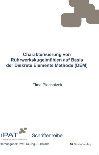 Charakterisierung von Rührwerkskugelmühlen auf Basis der Diskrete Elemente Methode (DEM)-0