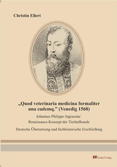 Quod veterinaria medicina formaliter una eademq.( Venedig 1568) Deutsche Übersetzung und fachhistorische Erschließung-0