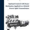 Optimal Control with Kane Mechanics Applied to a Hybrid Power Split Transmmission-0