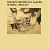 Magnetic Resonance Imaging in Dental Medicine-0