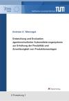 Entwicklung und Evaluation agentenorientierter Automatisierungssysteme zur Erhöhung der Flexibilität und Zuverlässigkeit von Produktionsanlagen-0
