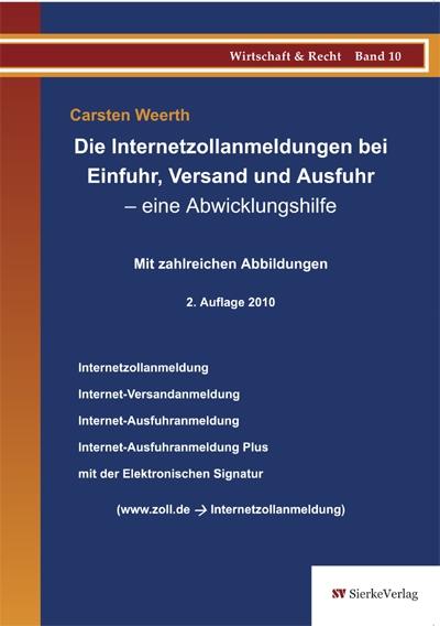 Die Internetzollanmeldungen bei Einfuhr, Versand und Ausfuhr - eine Abwicklungshilfe-0