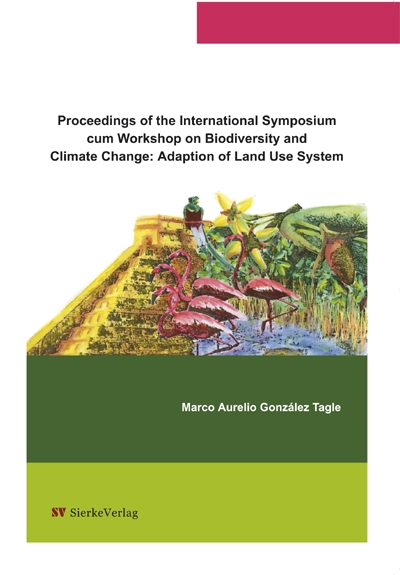 Biodiversity and Climate Change: Adaptation of Land Use Systems Proceedings of the International Symposium cum Workshop-0