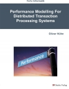 Performance Modelling For Distributed Transaction Processing Systems-0
