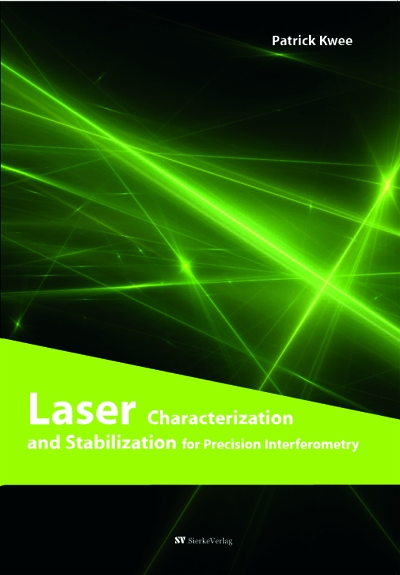Laser Characterization and Stabilization for Precision Interferometry-0