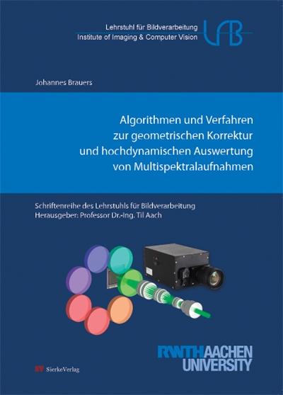 Algorithmen und Verfahren zur geometrischen Korrektur und hochdynamischen Auswertung von Multispektralaufnahmen-0