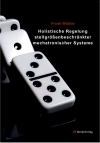 Holistische Regelung stellgrößenbeschränkter mechatronischer Systeme-0