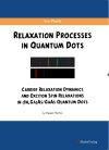 Relaxation Processes in Quantum Dots - Carrier Relaxation Dynamics and Exciton Spin Relaxations in (IN,GA)AS/GAAS Quantum Dots-0