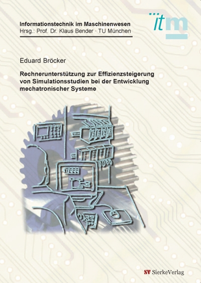 Rechnerunterstützung zur Effizienzsteigerung von Simulationsstudien bei der Entwicklung mechatronischer Systeme-0