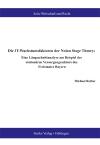 Die IT-Wachstumsfaktoren der Nolan Stage Theory: Eine Längsschnittanalyse am Beispiel des stationären Versorgungssektors des Freistaates Bayern-0