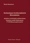 Nukleobasen-funktionalisierte Biomoleküle: Synthese und Analyse nichtkovalenter Komplexe mittels Elektrospray-FT-ICR-Massenspektrometrie-0