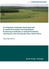An integrated, landscape-based approach to model the formation and hydrological functioning of wetlands in semiarid headwater catchments of the Umzimvubu River, South Africa-0