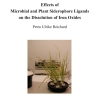 Effects of Microbial and Plant Siderophore Ligands on the Dissolution of Iron Oxides-67