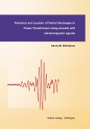 Detection and Location of Partial Discharges inPower Transformers using acoustic andelectromagnetic signals-0