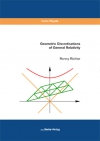 Geometric Discretisations of General Relativity-0