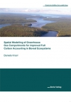 Spatial Modelling of Greenhouse Gas Compartments for improved Full Carbon Accounting in Boreal Ecosystems-0