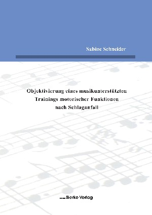 Objektivierung eines musikunterstützten Trainings motorischer Funktionen nach Schlaganfall-0