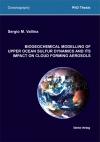Biogeochemical Modelling of upper Ocean Sulfur Dynamics and ITS Impact on Cloud Forming Aerosol-0