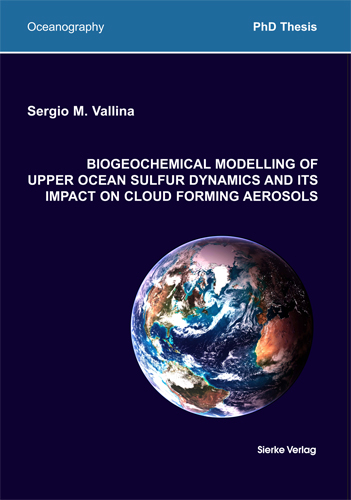 Biogeochemical Modelling of upper Ocean Sulfur Dynamics and ITS Impact on Cloud Forming Aerosol-0