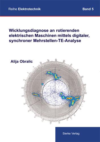 Wicklungsdiagnose an rotierenden elektrischen Maschinen mittels digitaler synchroner Mehrstellen-TE-Analyse-0